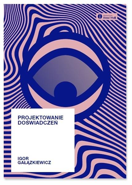 Okladka-ksiazki-Projektowanie-doswiadczen-Igor-Galazkiewicz