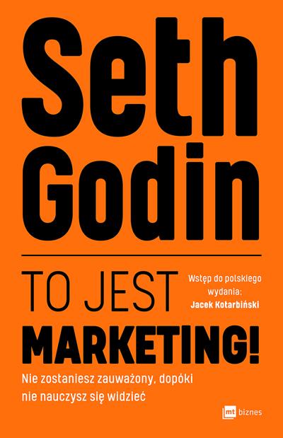 To jest Marketing! - Seth Godin (okładka książki)
